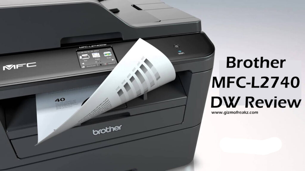 Brother MFC-L2740DW Review