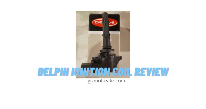 delphi ignition coil review featured image